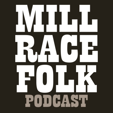 Podcast-millracefolk