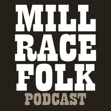Podcast-millracefolk